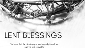 Lent Blessings